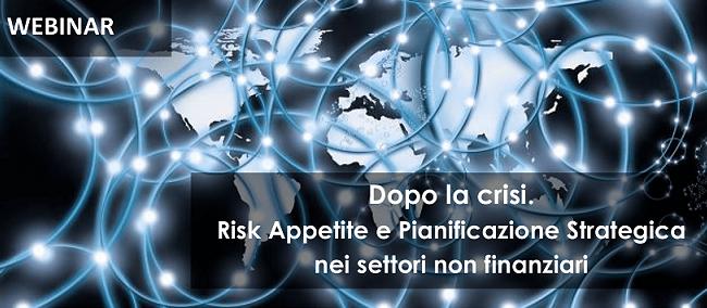 WEBINAR – Risk Appetite e Pianificazione Strategica nei settori non finanziari – 6 Maggio 2020
